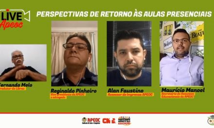 PERSPECTIVAS DE RETORNO ÀS AULAS É TEMA DE DEBATE NA LIVE DA APEOC DESTA SEMANA