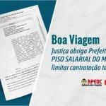 BOA VIAGEM: JUSTIÇA OBRIGA PREFEITURA A CONCEDER PISO SALARIAL AO MAGISTÉRIO E LIMITAR CONTRATAÇÃO TEMPORÁRIA