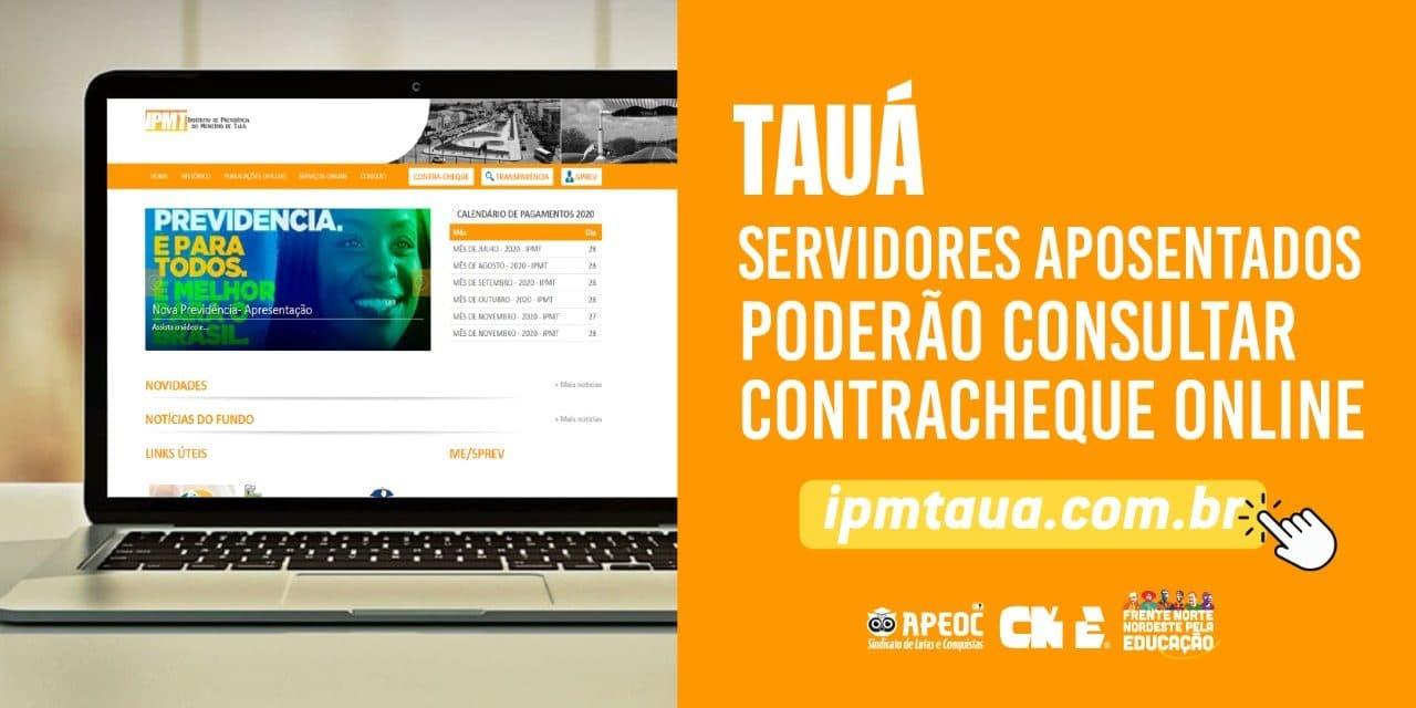 TAUÁ: SERVIDORES APOSENTADOS PODERÃO CONSULTAR CONTRACHEQUE ONLINE