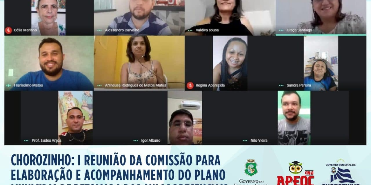 CHOROZINHO: COMISSÃO PLANEJA ESTRATÉGIAS PARA GARANTIR SEGURANÇA NO RETORNO ÀS AULAS