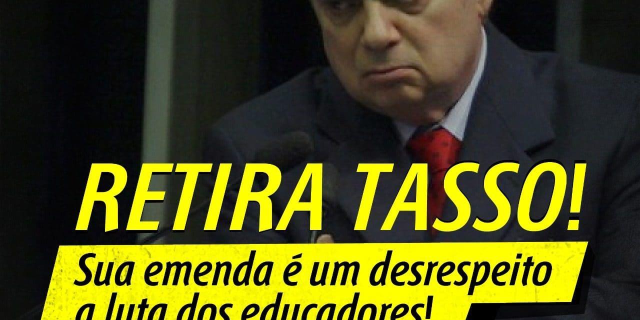 SENADOR TASSO, NÃO ABRIMOS MÃO DE NOSSA VALORIZAÇÃO! #RetiraTasso
