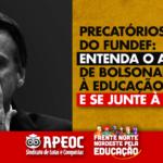 PRECATÓRIOS DO FUNDEF: ENTENDA O ATAQUE DE BOLSONARO À EDUCAÇÃO E SE JUNTE À LUTA