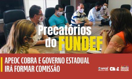 PRECATÓRIOS DO FUNDEF: APEOC COBRA E GOVERNO ESTADUAL IRÁ FORMAR COMISSÃO <br><h3>APEOC terá representação em comissão que tratará da destinação dos recursos dos precatórios do FUNDEF da rede estadual do Ceará</h3>