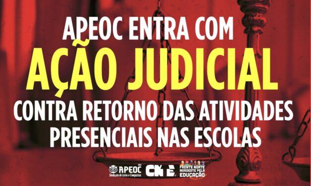APEOC ENTRA COM AÇÃO JUDICIAL CONTRA RETORNO DAS ATIVIDADES PRESENCIAIS NAS ESCOLAS