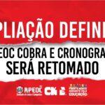 AMPLIAÇÃO DEFINITIVA: APEOC COBRA E CRONOGRAMA SERÁ RETOMADO
