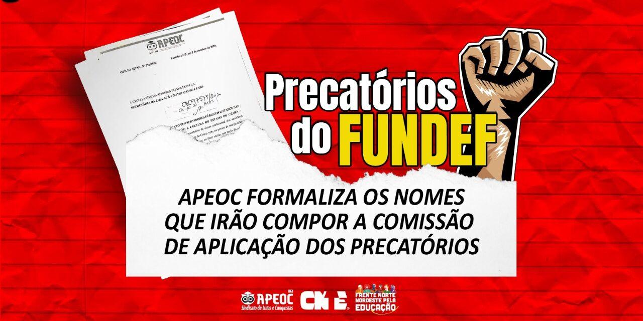 APEOC FORMALIZA OS NOMES QUE IRÃO COMPOR A COMISSÃO DE APLICAÇÃO DOS PRECATÓRIOS