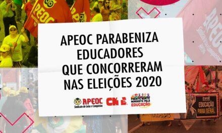 APEOC PARABENIZA EDUCADORES QUE CONCORRERAM NAS ELEIÇÕES 2020