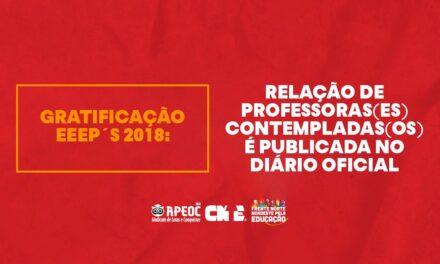 GRATIFICAÇÃO EEEP´S 2018 – RELAÇÃO DE PROFESSORAS(ES) CONTEMPLADAS(OS) É PUBLICADA NO DIÁRIO OFICIAL