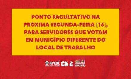 PONTO FACULTATIVO NA PRÓXIMA SEGUNDA-FEIRA (16), PARA SERVIDORES QUE VOTAM EM MUNICÍPIO DIFERENTE DO LOCAL DE TRABALHO