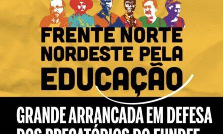 FRENTE NORTE/NORDESTE: HOJE TAMBÉM É DIA DE LUTA PELOS PRECATÓRIOS DO FUNDEF