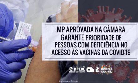 MP APROVADA NA CÂMARA GARANTE PRIORIDADE DE PESSOAS COM DEFICIÊNCIA NO ACESSO ÀS VACINAS DA COVID-19
