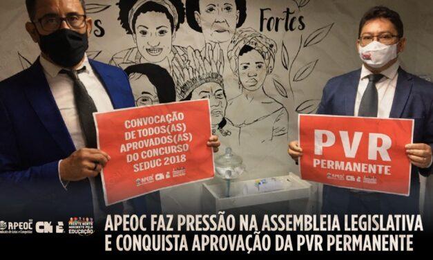 APEOC FAZ PRESSÃO NA ASSEMBLEIA LEGISLATIVA E CONQUISTA APROVAÇÃO DA PVR PERMANENTE