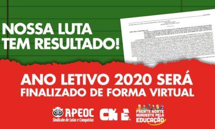NOSSA LUTA TEM RESULTADO! ANO LETIVO 2020 SERÁ FINALIZADO DE FORMA VIRTUAL