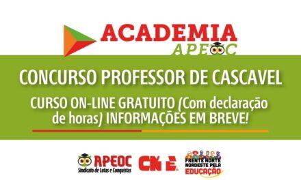 ACADEMIA APEOC ABRIRÁ TURMA ONLINE PREPARATÓRIA PARA CONCURSO EM CASCAVEL