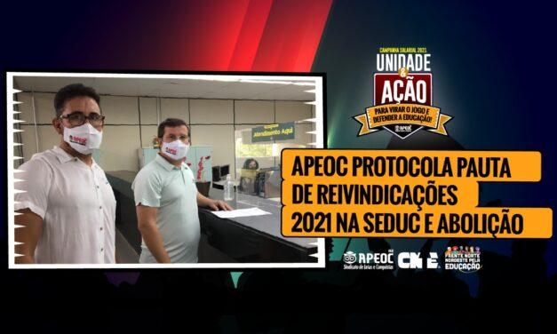 APEOC PROTOCOLA PAUTA DE REIVINDICAÇÕES 2021 JUNTO A SEDUC E PALÁCIO
