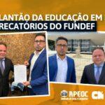 PLANTÃO DA EDUCAÇÃO EM BRASÍLIA: PRECATÓRIOS DO FUNDEF