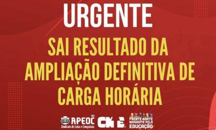 URGENTE: SAI RESULTADO DA AMPLIAÇÃO DEFINITIVA DE CARGA HORÁRIA