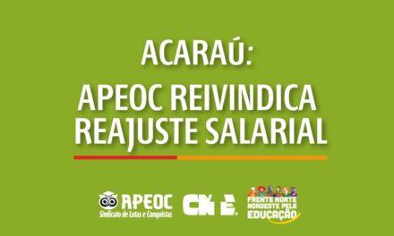 ACARAÚ: APEOC REIVINDICA REAJUSTE SALARIAL PARA PROFESSORES