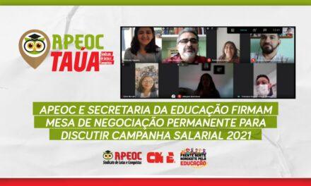 TAUÁ: APEOC E SECRETARIA DA EDUCAÇÃO FIRMAM MESA DE NEGOCIAÇÃO PERMANENTE PARA DISCUTIR CAMPANHA SALARIAL 2021