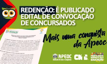REDENÇÃO: É PUBLICADO EDITAL DE CONVOCAÇÃO DE CONCURSADOS – MAIS UMA CONQUISTA DA APEOC