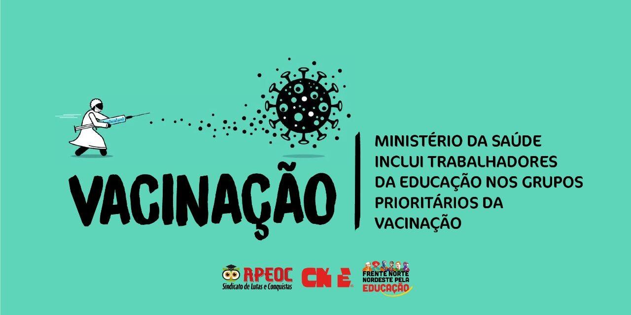 MINISTÉRIO DA SAÚDE INCLUI TRABALHADORES DA EDUCAÇÃO NOS GRUPOS PRIORITÁRIOS DA VACINAÇÃO