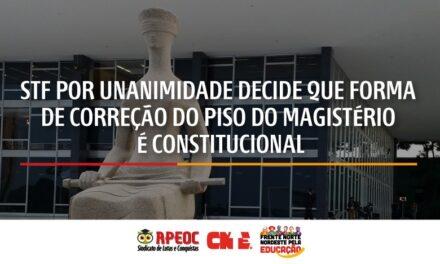 STF POR UNANIMIDADE DECIDE QUE FORMA DE CORREÇÃO DO PISO DO MAGISTÉRIO É CONSTITUCIONAL