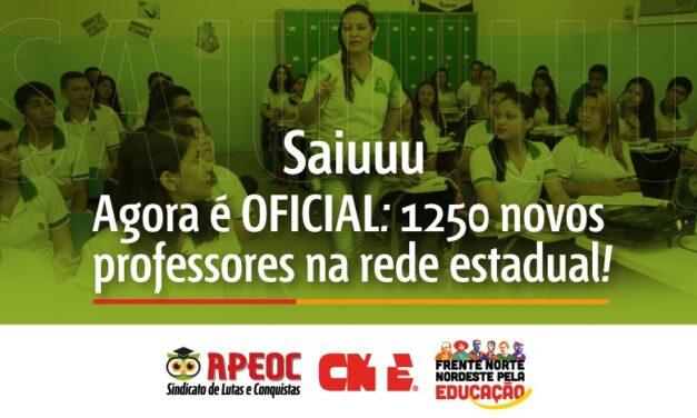 SAIU. AGORA É OFICIAL, 1250 NOVOS PROFESSORES NA REDE ESTADUAL