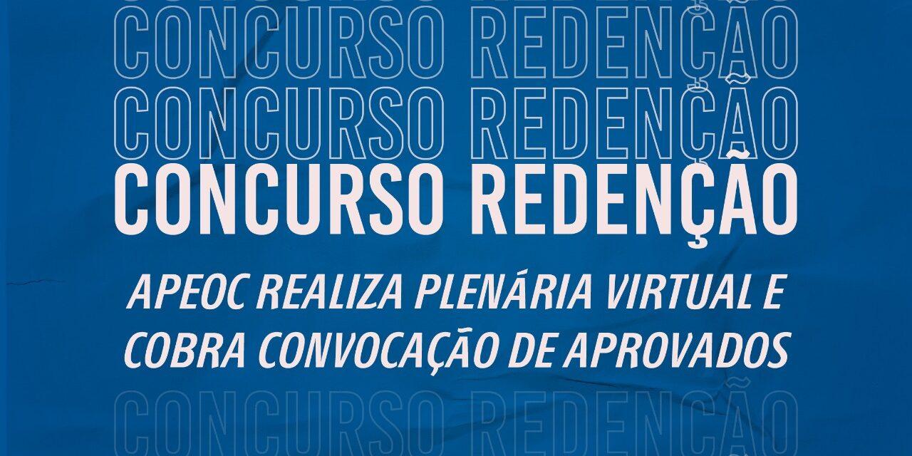 CONCURSO REDENÇÃO: APEOC REALIZA PLENÁRIA VIRTUAL E COBRA CONVOCAÇÃO DE APROVADOS