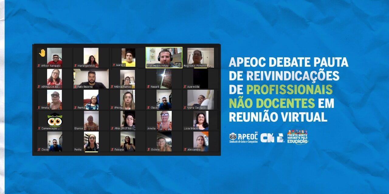 APEOC DEBATE PAUTA DE REIVINDICAÇÕES DE PROFISSIONAIS NÃO DOCENTES EM REUNIÃO VIRTUAL