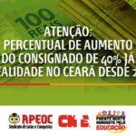 ATENÇÃO: PERCENTUAL DE AUMENTO DO CONSIGNADO DE 40% JÁ É REALIDADE NO CEARÁ DESDE 2013