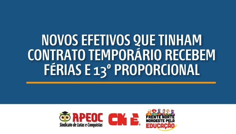 NOVOS EFETIVOS QUE TINHAM CONTRATO TEMPORÁRIO RECEBEM FÉRIAS E 13º PROPORCIONAL