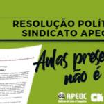 AULAS PRESENCIAIS – NÃO É HORA: EXECUTIVA APEOC DEFINE RESOLUÇÃO POLÍTICA
