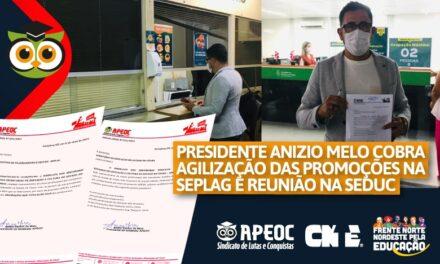 PRESIDENTE ANIZIO MELO COBRA AGILIZAÇÃO DAS PROMOÇÕES NA SEPLAG E REUNIÃO NA SEDUC