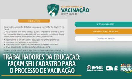 TRABALHADORES(AS) DA EDUCAÇÃO, FAÇAM SEU CADASTRO PARA PROCESSO DE VACINAÇÃO