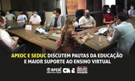 APEOC E SEDUC DISCUTEM PAUTAS DA EDUCAÇÃO E MAIOR SUPORTE AO ENSINO VIRTUAL