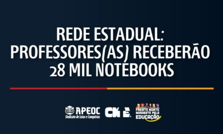 REDE ESTADUAL: PROFESSORES(AS) RECEBERÃO 28 MIL NOTEBOOKS