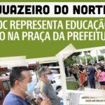JUAZEIRO DO NORTE: APEOC REPRESENTA EDUCAÇÃO EM ATO NA PRAÇA DA PREFEITURA