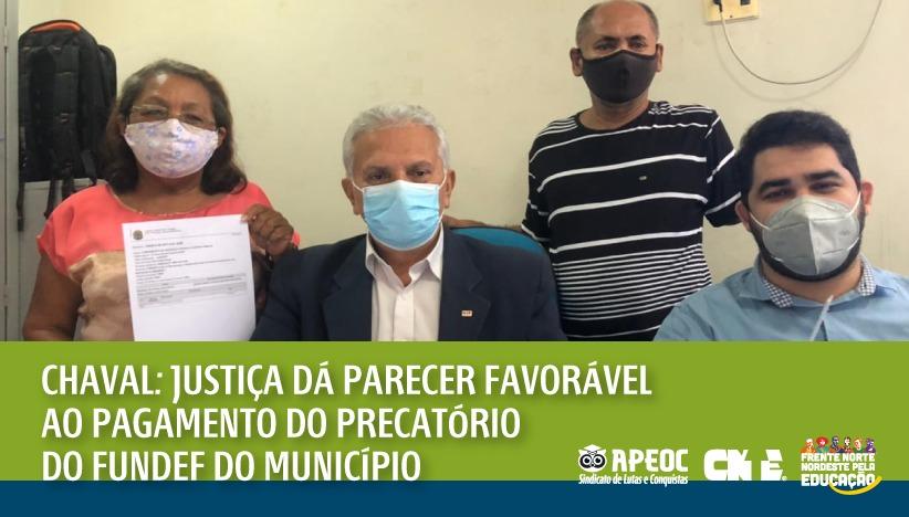 CHAVAL: JUSTIÇA DÁ PARECER FAVORÁVEL AO PAGAMENTO DO PRECATÓRIO DO FUNDEF DO MUNICÍPIO