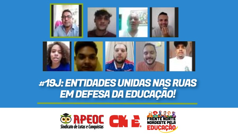 #19J: ENTIDADES UNIDAS NAS RUAS EM DEFESA DA EDUCAÇÃO!