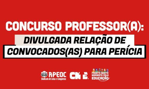 CONCURSO PROFESSOR(A): DIVULGADA RELAÇÃO DE CONVOCADOS(AS) PARA PERÍCIA