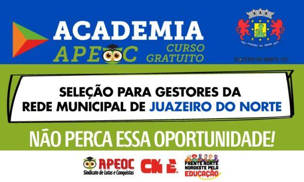ACADEMIA APEOC LANÇA CURSO ONLINE PREPARATÓRIO PARA A SELEÇÃO DE GESTORES(AS) ESCOLARES DE JUAZEIRO DO NORTE