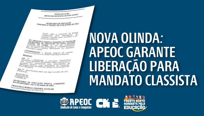 NOVA OLINDA: APEOC GARANTE LIBERAÇÃO PARA MANDATO CLASSISTA