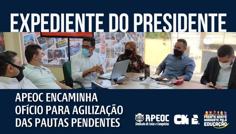 EXPEDIENTE DO PRESIDENTE: APEOC ENCAMINHA OFÍCIO PARA AGILIZAÇÃO DAS PAUTAS PENDENT