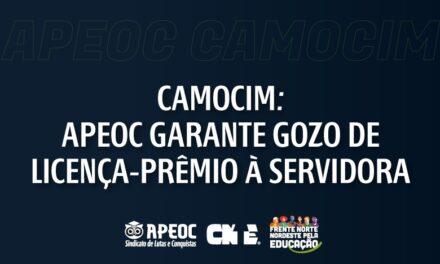 CAMOCIM: APEOC GARANTE GOZO DE LICENÇA-PRÊMIO À SERVIDORA