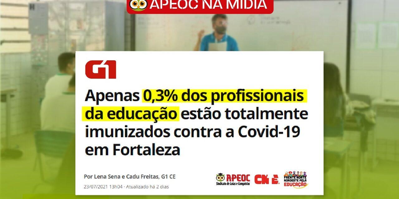 [APEOC NA MÍDIA] G1: APENAS 0,3% DOS PROFISSIONAIS DA EDUCAÇÃO ESTÃO TOTALMENTE IMUNIZADOS CONTRA A COVID-19 EM FORTALEZA