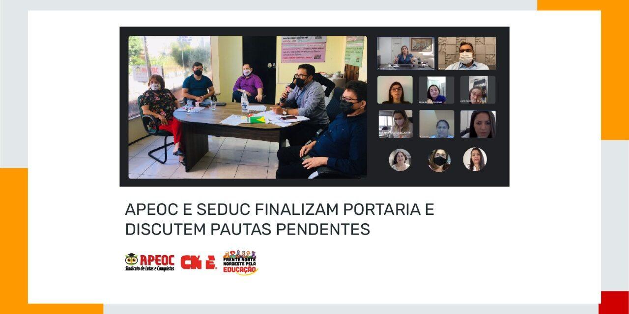 APEOC E SEDUC FINALIZAM PORTARIA E DISCUTEM PAUTAS PENDENTES