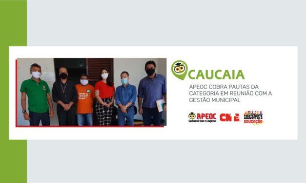 CAUCAIA: APEOC COBRA PAUTAS DA CATEGORIA EM REUNIÃO COM A GESTÃO MUNICIPAL