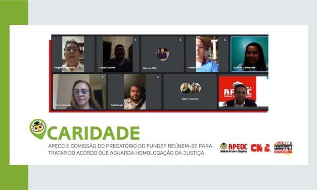 CARIDADE: APEOC E COMISSÃO DO PRECATÓRIO DO FUNDEF REÚNEM-SE PARA TRATAR DO ACORDO QUE AGUARDA HOMOLOGAÇÃO DA JUSTIÇA