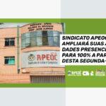 SINDICATO APEOC AMPLIARÁ SUAS ATIVIDADES PRESENCIAIS PARA 100% A PARTIR DESTA SEGUNDA-FEIRA