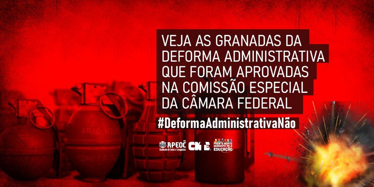 VEJA AS GRANADAS DA DEFORMA ADMINISTRATIVA QUE FORAM APROVADAS NA COMISSÃO ESPECIAL DA CÂMARA FEDERAL